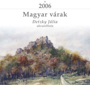 2006-os naptár Detzky Júlia festményeiből
